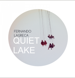 Fernando_Lagreca_Quiet_Lake_cover800